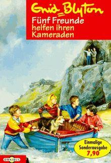 Fünf Freunde helfen ihren Kameraden (Bd. 9). ( Ab 10 J.).