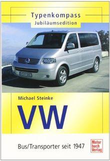 VW - Bus/Transporter seit 1947: Jubiläumsedition