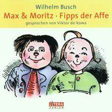 Max Und Moritz/Fipps Der Affe