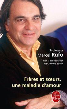 Freres Et Soeurs Une Maladie D Amour Ldp Litterature Von Marcel Rufo