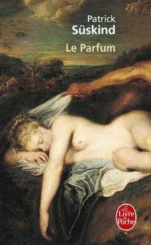 Le Parfum : Histoire d'un meurtrier (Le Livre de Poche)