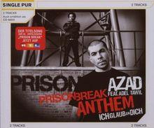 Prison Break Anthem (Ich Glaub An Dich) (2-Track)