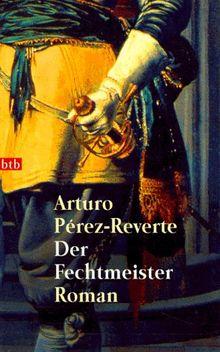 Der Fechtmeister: Roman