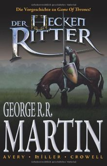George R. R. Martin: Der Heckenritter Graphic Novel, Bd. 1
