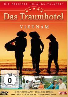 Das Traumhotel Vietnam
