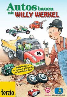 Willy Werkel - Autos bauen mit Willy Werkel