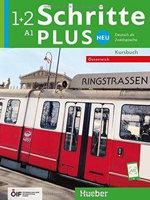 Schritte plus Neu 1+2 – Österreich: Deutsch als Zweitsprache / Kursbuch (Schritte plus Neu - Österreich)