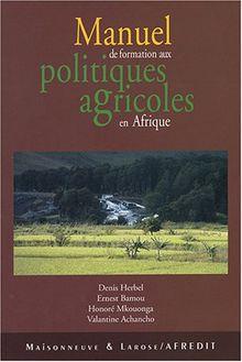 Manuel de formation aux politiques agricoles en Afrique