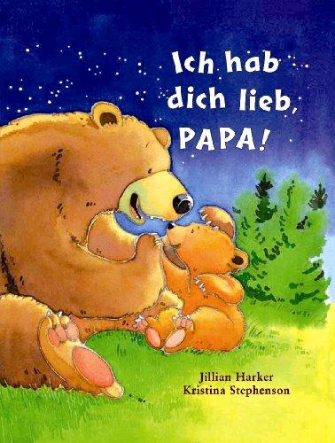 Ich hab dich lieb, Papa! von unbekannt