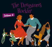 The Drugstore S Rockin Vol 4