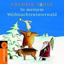 In meinem Weihnachtswinterwald. CD: Lieder und Geschichten
