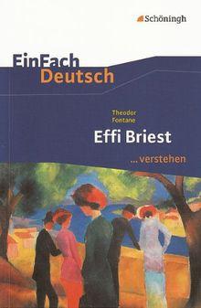 EinFach Deutsch ...verstehen: Theodor Fontane: Effi Briest