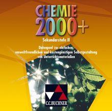 Chemie 2000+ .Gesamtband Sekundarstufe II: Stoffe - Reaktionen - Kreisläufe. Sekundarstufe II