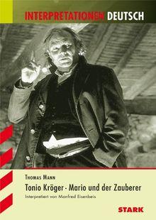 Interpretationshilfe Deutsch / THOMAS MANN: Tonio Kröger · Mario und der Zauberer