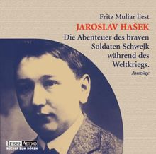 Die Abenteuer des braven Soldaten Schwejk während des Weltkrieges. CD