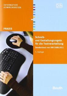 Schreib- und Gestaltungsregeln für die Textverarbeitung: Sonderdruck von DIN 5008:2011