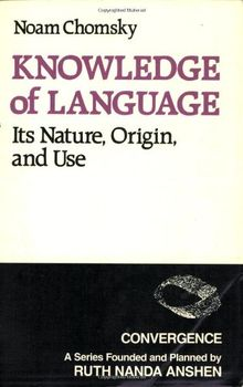 Knowledge of Language: Its Nature, Origins, and Use (Convergence)