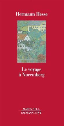 Le voyage à Nuremberg (P. B. E.)