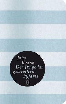 Der Junge im gestreiften Pyjama (Fischer Taschenbibliothek)