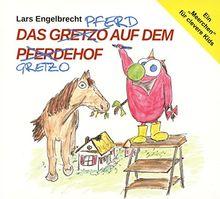 Das Gretzo auf dem Pferdehof, Audio-CD (Engel-Finder)