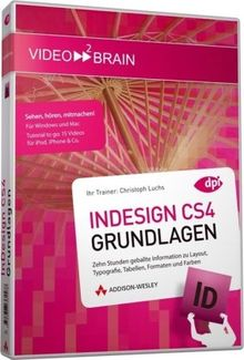 Adobe inDesign CS4 - Grundlagen