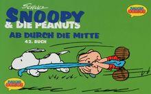 Snoopy & die Peanuts, Bd.42, Ab durch die Mitte