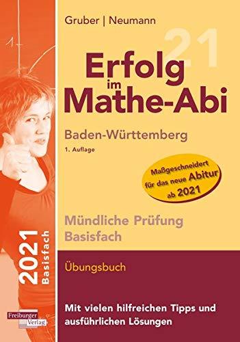 Erfolg im Mathe-Abi 2021 Mündliche Prüfung Basisfach Baden ...