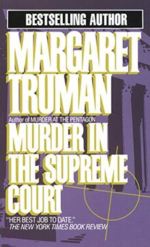 Murder in the Supreme Court (Capital Crimes, Band 3)