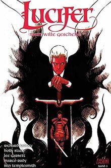 Lucifer - Mein Wille geschehe: Bd. 3