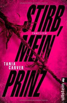 Stirb, mein Prinz: Thriller