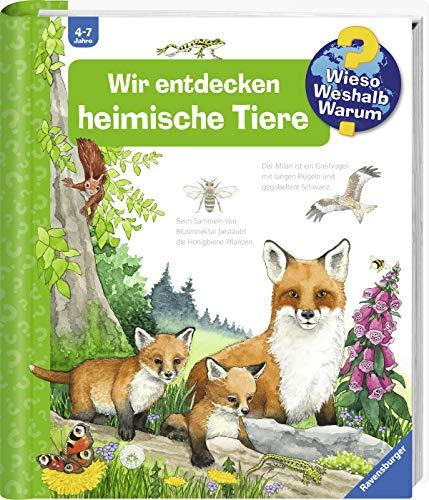Wir entdecken heimische Tiere (Wieso? Weshalb? Warum?, Band 71)