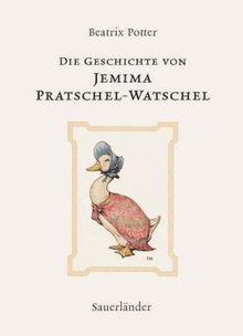 Die Geschichte von Jemima Pratschel-Watschel