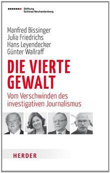 Die Vierte Gewalt: Vom Verschwinden des investigativen Journalismus