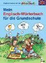 Englisch lernen mit der Bildermaus - Mein Englisch-Wörterbuch für die Grundschule