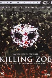 Killing zoe [FR Import]