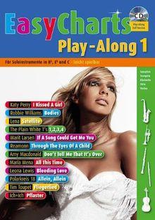 Easy Charts Play-Along: Die größten Hits - für Melodieinstrumente in B, Eb und C spielerisch leicht gesetzt. Band 1. C/Eb/Bb-Instrumente. Spielbuch ... 1. C/Eb/Bb-Instrumente (Music Factory)