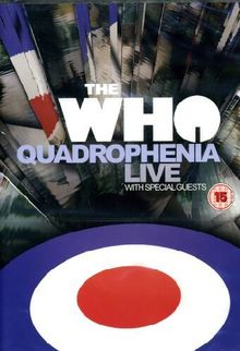 The Who - Quadrophenia Live With Special Guests