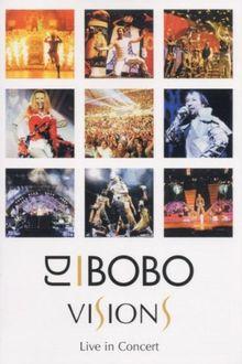 DJ Bobo - Visions: Live in Concert
