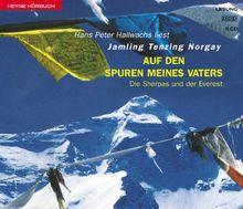 Auf den Spuren meines Vaters. 5 CDs. Die Sherpas und der Everest