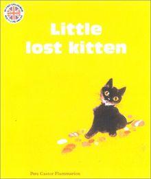 Lost little kitten (Premières Lectures)