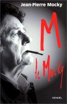 M le Mocky. Mémoires d'outre-monde (Grand Public)