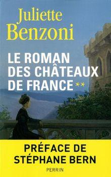 Le Roman des châteaux de France, Tome 2 :