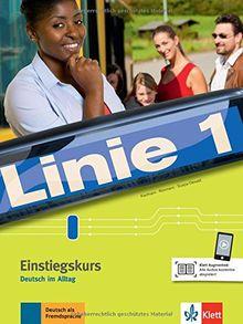 Linie 1 Einstiegskurs: Deutsch in Alltag. Kurs- und Übungsbuch (Linie 1 / Deutsch in Alltag und Beruf)
