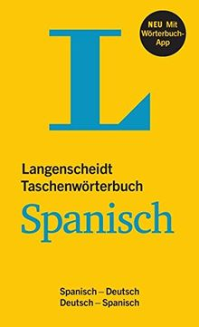 Langenscheidt Taschenwörterbuch Spanisch - Buch und App: Spanisch-Deutsch / Deutsch-Spanisch (Langenscheidt Taschenwörterbücher)