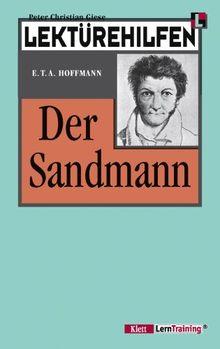 Lektürehilfen Hoffmann 'Der Sandmann': Inklusive Abitur-Fragen mit Lösungen