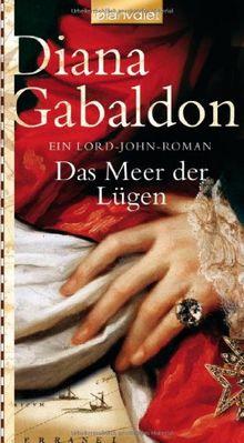 Das Meer der Lügen: Ein Lord-John-Roman