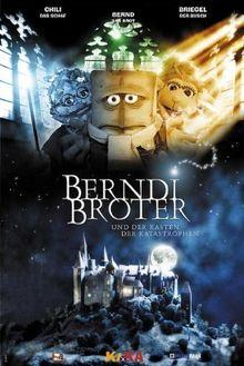 Bernd das Brot - Berndi Broter und der Kasten der Katastrophen