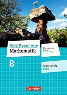 Schlüssel zur Mathematik - Differenzierende Ausgabe Rheinland-Pfalz / 8. Schuljahr - Arbeitsheft Basis