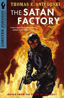 Lobster Johnson: The Satan Factory (Lonster Johnson)