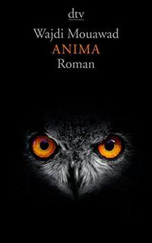 Anima: Roman (dtv Literatur)